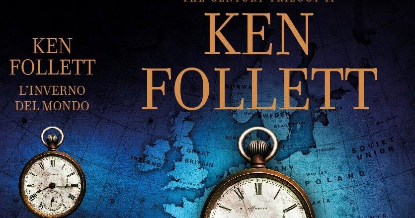 Ieri libri oggi ebook l 39 inverno del mondo ken follett - Un letto di leoni ken follett ...