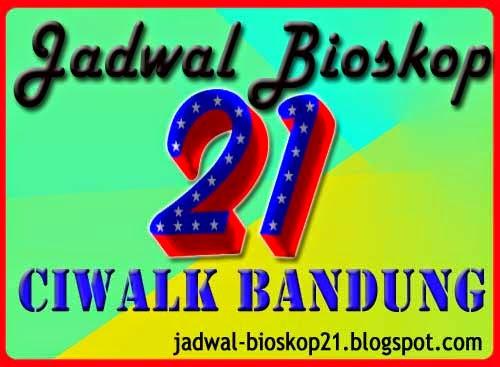 jadwal bioskop ciwalk XXI Bandung
