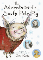 the adventures of a south pole pig by chris kurtz book cover