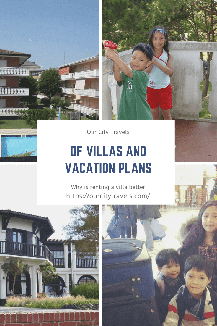 Of Villas and Vacation Plans