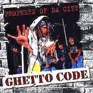 Prophets Of Da City – Ghetto Code (1997) (192 kbps)