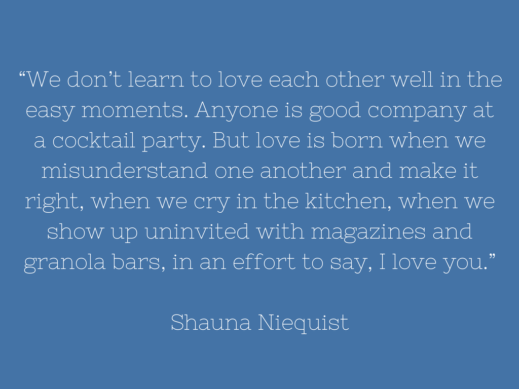 Shauna Niequist - Quote