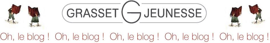 Grasset-Jeunesse Oh, le blog !