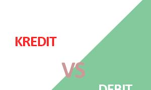 Pengertian dan Perbedaan Kredit dan Debit