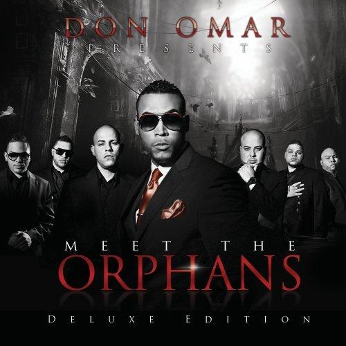 [Imagen: Don+Omar+-+Meet+the+Orphans+(Deluxe+Edition).jpg]