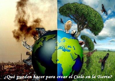 Tú que eres quien vive en la Tierra, tiendes a desperdiciarla, la tienes abandonada.