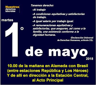 Santiago, martes 1° de mayo de 2018, 10 de la mañana, Alameda con Brasil.