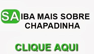 Conheça Chapadinha