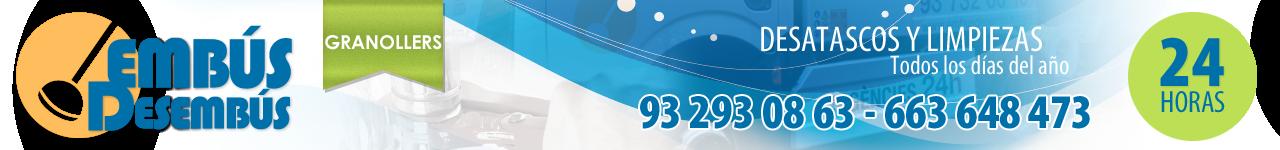 DESATASCOS EN GRANOLLERS - 663 648 473 - EMBÚS DESEMBÚS