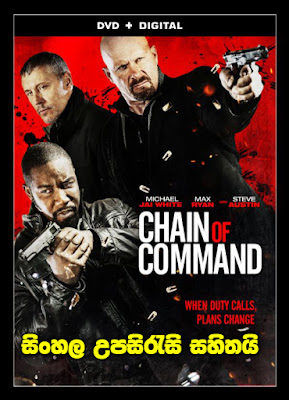 Chain of Command 2015 Sinhala Subtitle Movie