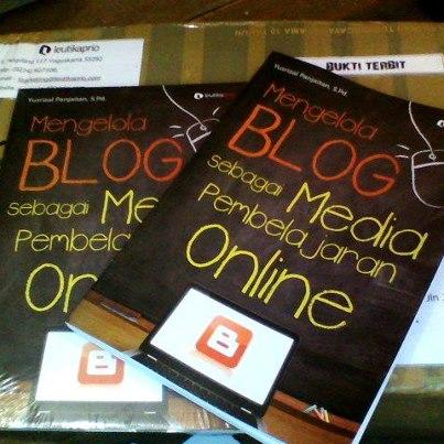 Buku Mengelola Blog sebagai Media Pembelajaran Online