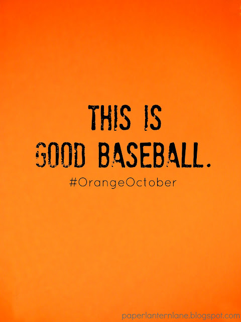 SF Giants Orange October- Good Baseball