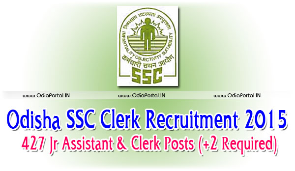 Odisha SSC Clerk Recruitment 2015: Apply for 427 Jr Assistant & Clerk Posts (10+2 Required)