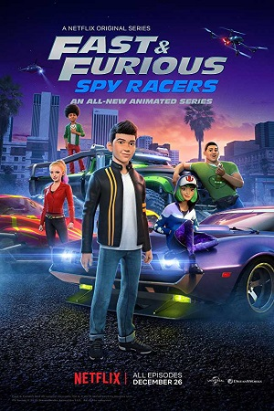 Fast & Furious: Spy Racers  (2019) S01 All Episode [Season 1] Dual Audio Complete Download 480p