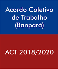 Acordo Coletivo de Trabalho - ACT 2018/2020