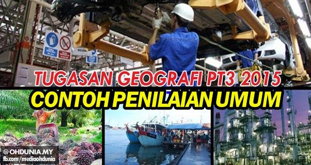 Tugasan Geografi PT3 2015 Kegiatan Ekonomi: Contoh Penilaian Umum
