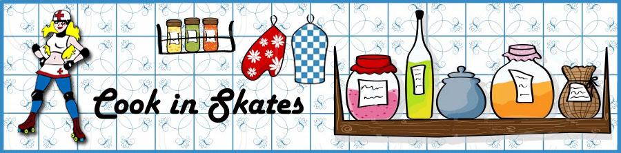 Cook in Skates