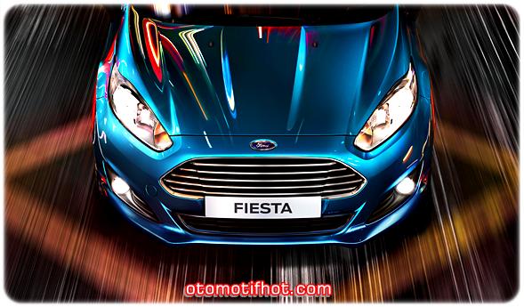Harga Mobil Ford Fiesta Terbaru 2015