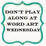 Word Art Wednesday discriminate against LGBTQ-people