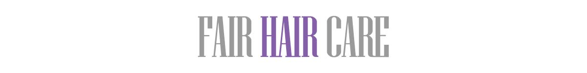 Fair hair care