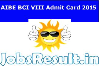 AIBE BCI VIII Admit Card 2015