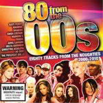 80 From The 00s CD 1 – 2012
