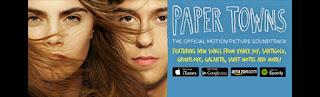 paper towns soundtracks-kagittan kentler muzikleri