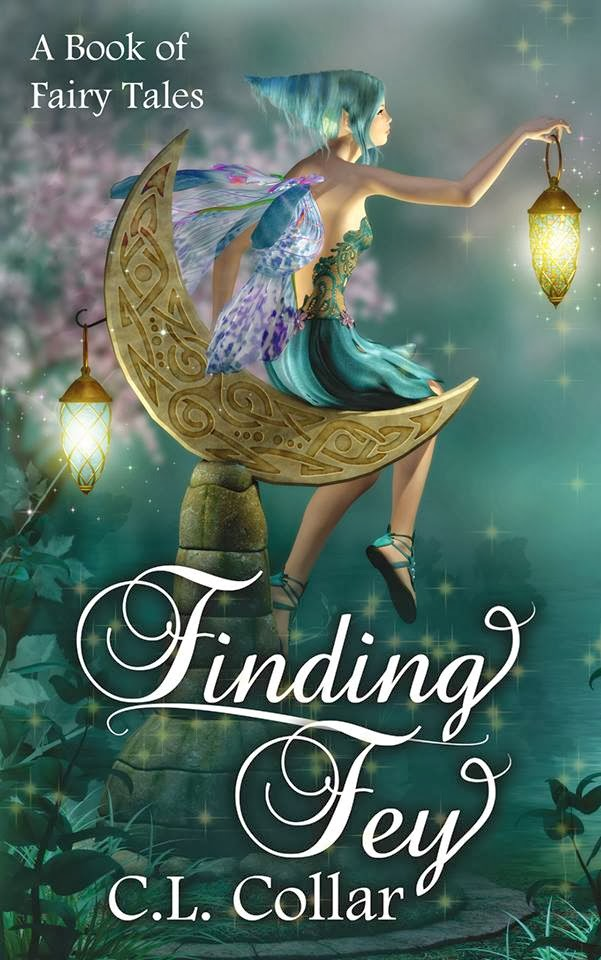 Finding Fey: A Book of Fairy Tales