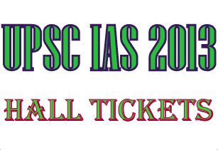 UPSC IAS 2013 Hall Ticket Download