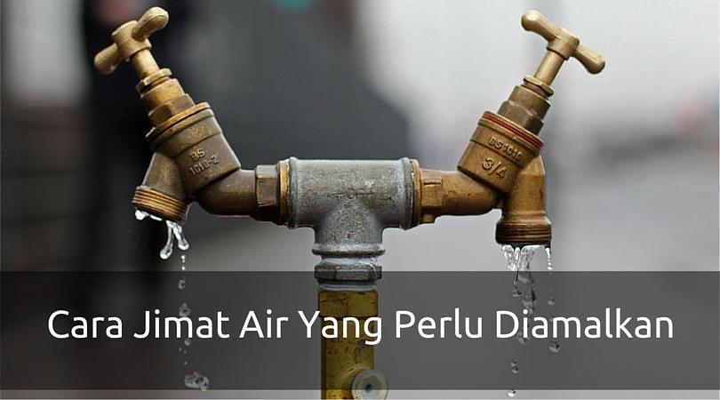 Cara Jimat Air Yang Perlu Diamalkan