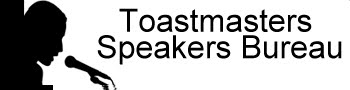 Toastmasters Speakers Bureau