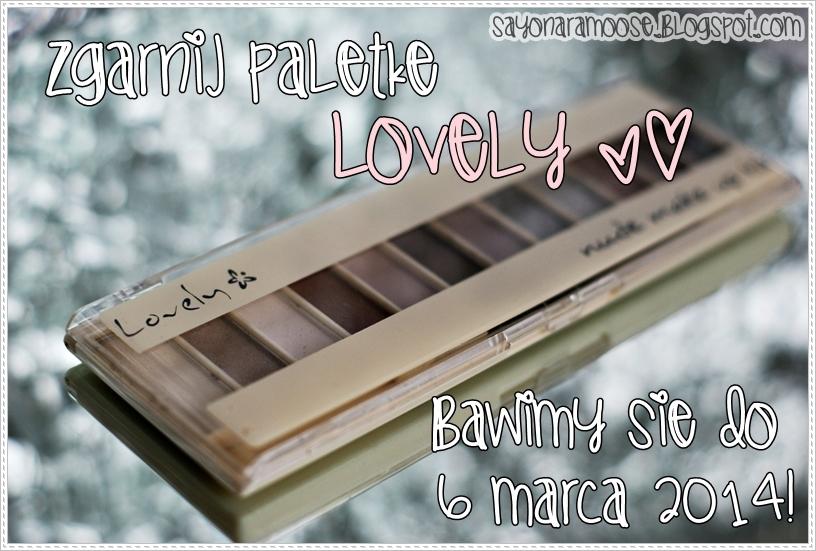 http://sayonaramoose.blogspot.com/2014/02/wygraj-paletke-lovely-nude-makeup-kit.html