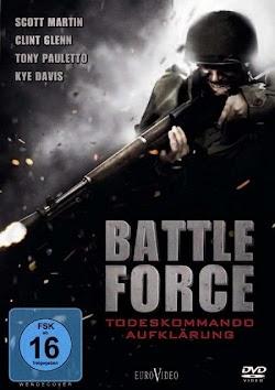 Buộc Phải Chiến Đấu - Battle Force 2011 (2011) Poster