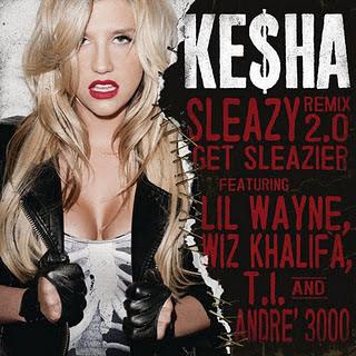 Ke$ha - Sleazy Remix 2.0 (Get Sleazier)