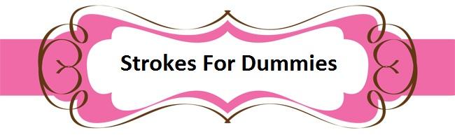 StrokesFor Dummies