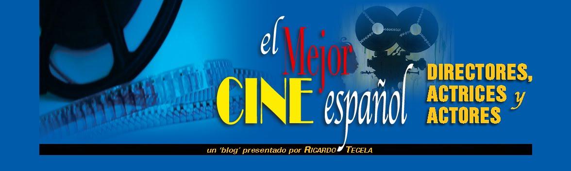 El Cine Español. Directores,Actores y Actrices.