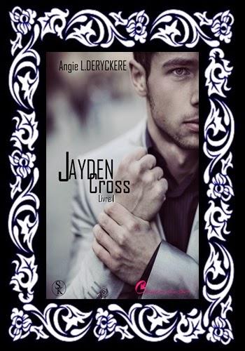 http://unpeudelecture.blogspot.fr/2015/05/jayden-cross-i-lintegrale-dangie-l.html