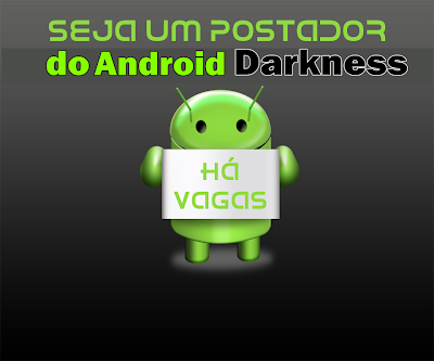 Quer ser um editor do Android Darkness