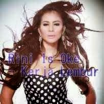 buy the original CD or use the RBT and NSP to support the singer  Unduh  Rini Is Oke - Kerja Lembur.mp3s