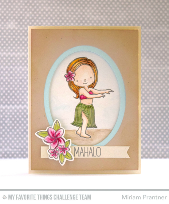 Mahalo Card by Miriam Pranter featuring the Birdie Brown Polynesian Paradise stamp set and Die-namics #mftstamps