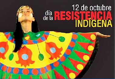 12 de Octubre: El día de la resistencia indígena