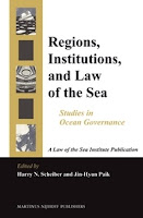 Scheiber & Paik: Regions, Institutions, and Law of the Sea: Studies in Ocean Governance