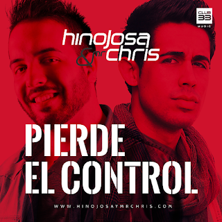 Hinojosa & Mr. Chris - Pierde el Control