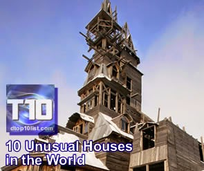 Top 10 Unusual Houses in the World