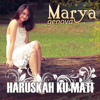Marya Genova - Haruskah Ku Mati