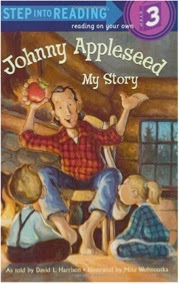 bookcover of JOHNNY APPLESEED:My Story (Step-Into-Reading, Step 3)  by David L. Harrison