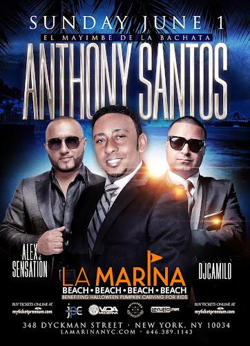 Antony Santos - La Marina - June 1, 2014