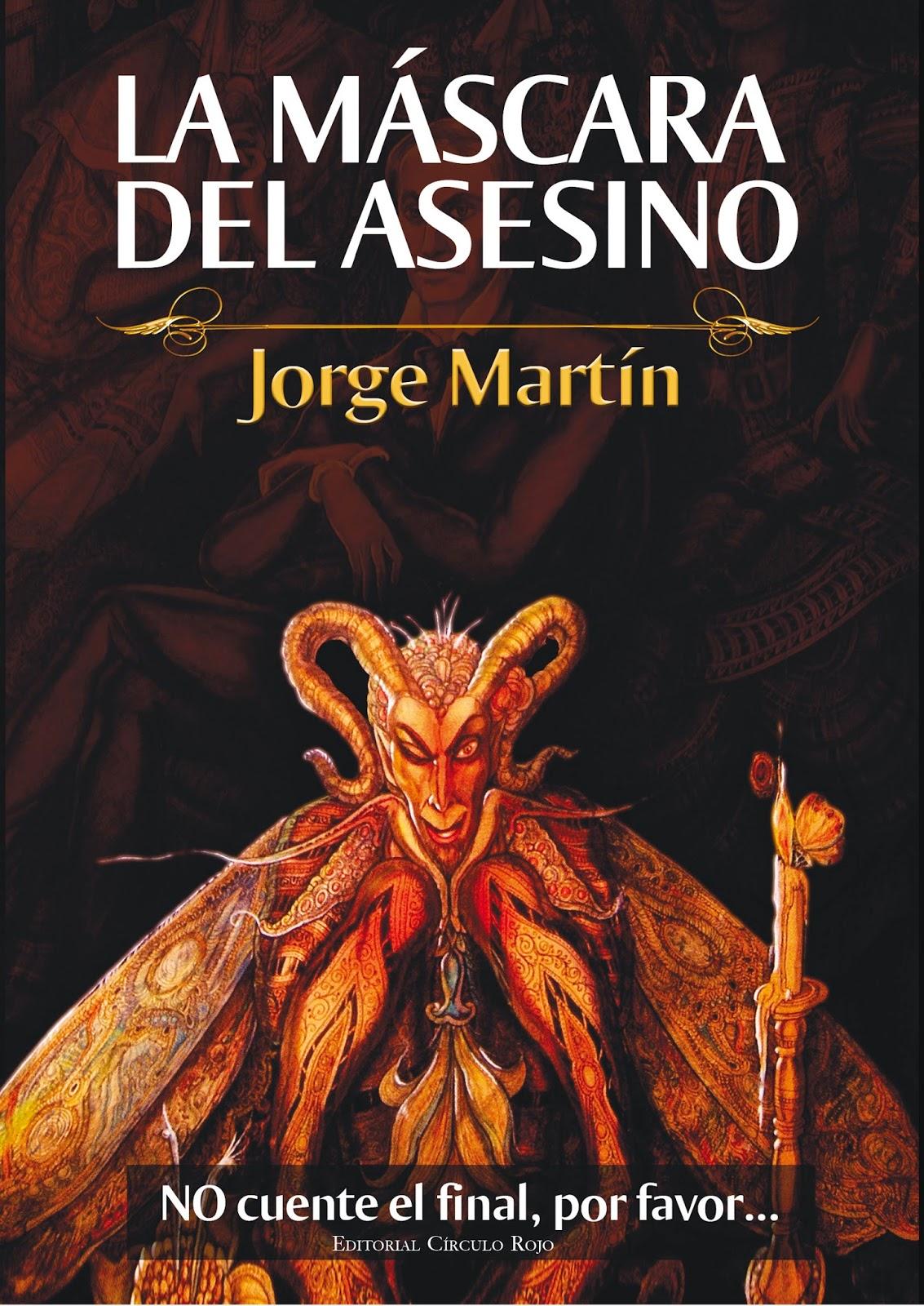 """Crítica de """"La Máscara del Asesino"""" (Jorge Martín) por Daniel ..."""