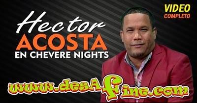 http://www.desafine.com/2014/05/hector-acosta-el-torito-en-chevere-nights.html
