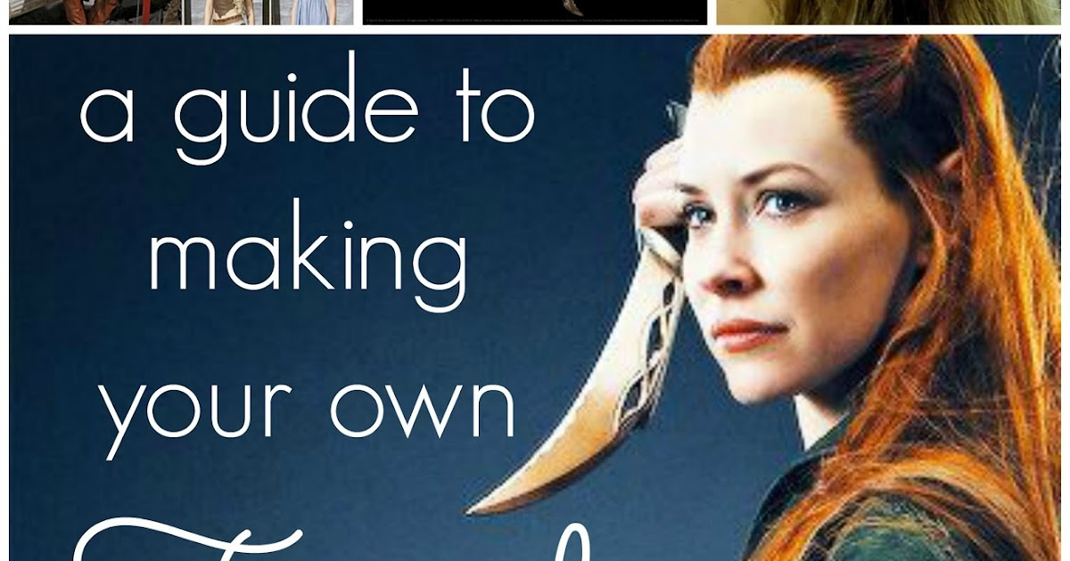 The adventures of an elven princess a guide to making your own the adventures of an elven princess a guide to making your own tauriel costume solutioingenieria Image collections